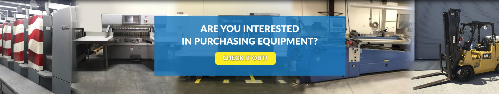 are you interested in purchasing equipment?
