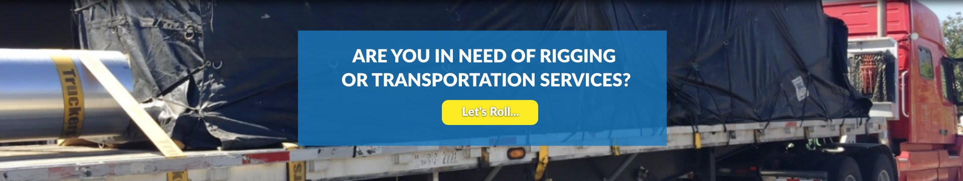 are you in need of rigging or transportation services